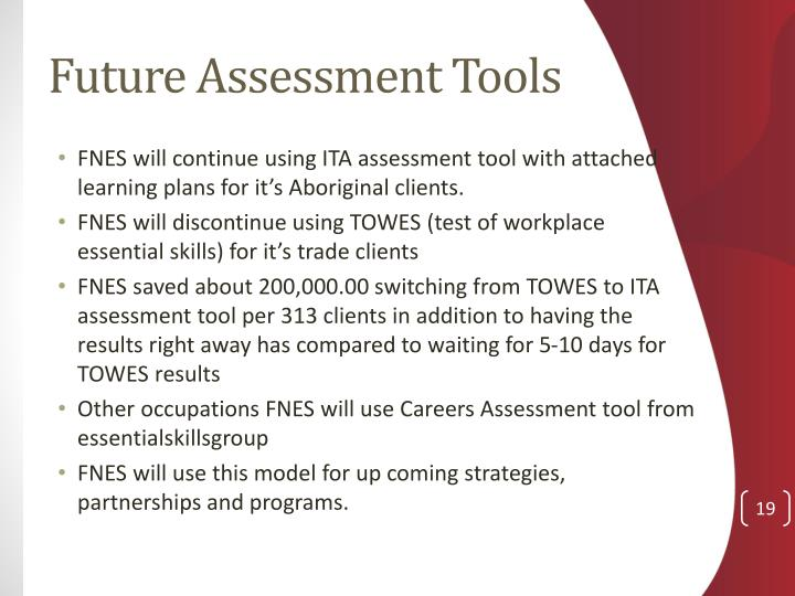 Future Assessment Tools