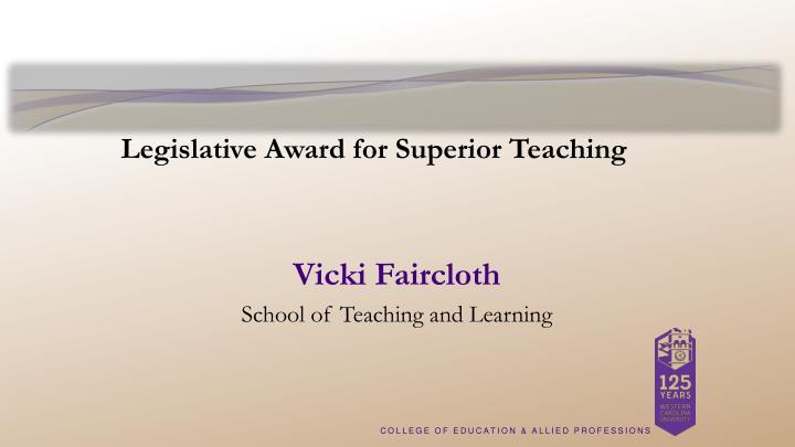 Legislative Award for Superior Teaching