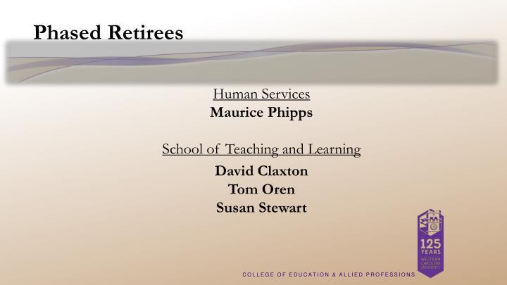 Phased Retirees