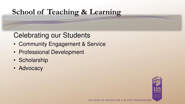 School of Teaching & Learning