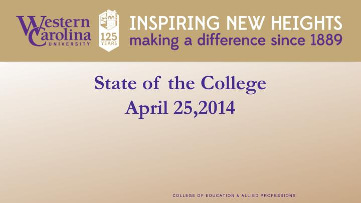 State of the college april 25 2014