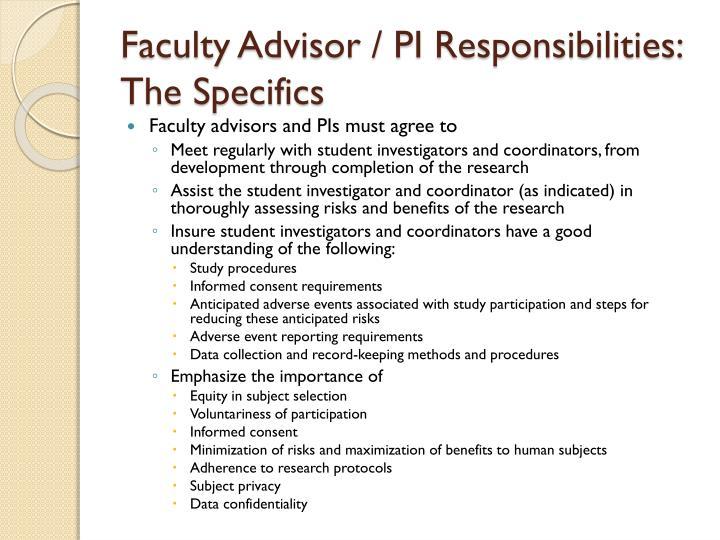 Faculty Advisor / PI Responsibilities:
