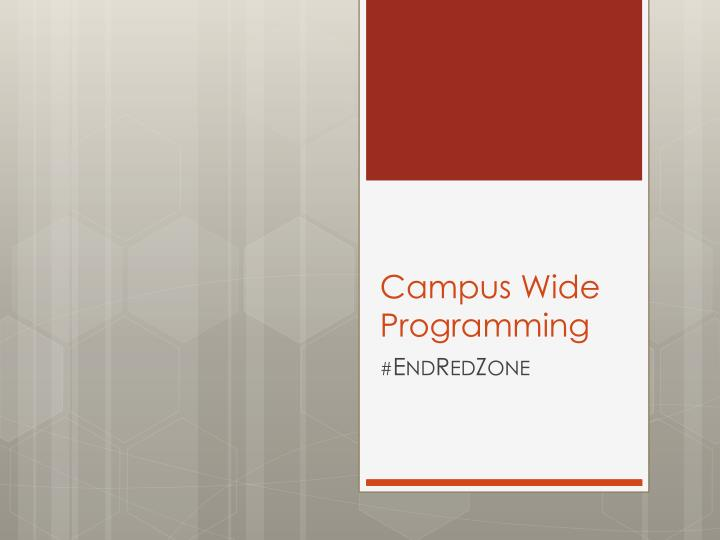 Campus Wide Programming