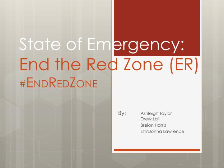 state of emergency end the red zone er e nd r ed z one