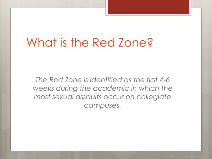 What is the Red Zone?