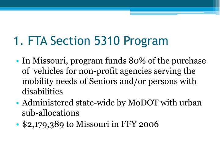 1. FTA Section 5310 Program