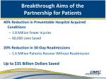 breakthrough aims of the partnership for patients