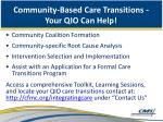 community based care transitions your qio can help
