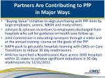 partners are contributing to pfp in major ways