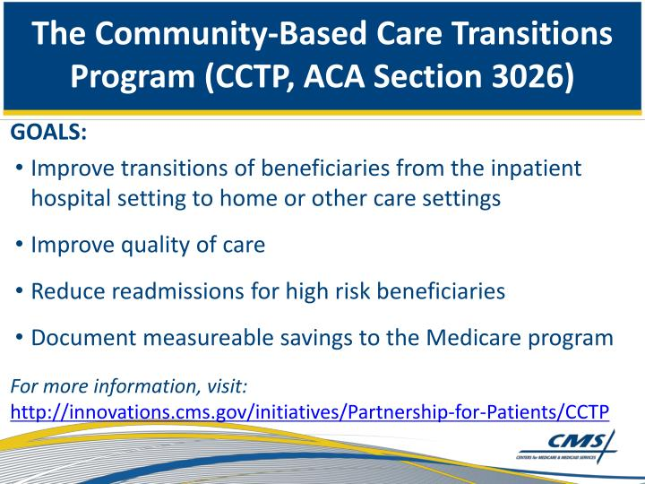 The Community-Based Care Transitions Program (CCTP, ACA Section 3026)