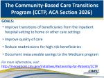 the community based care transitions program cctp aca section 3026