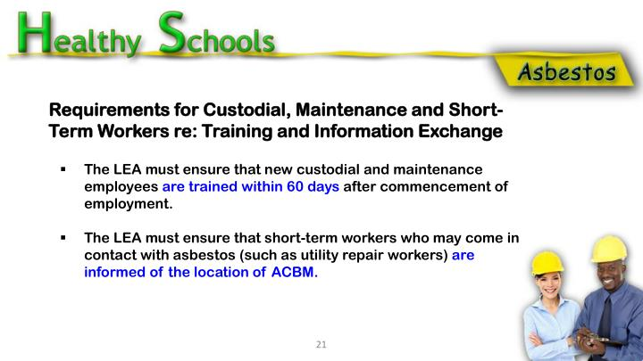 Requirements for Custodial, Maintenance and