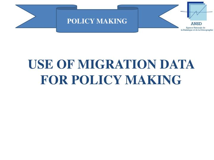 POLICY MAKING