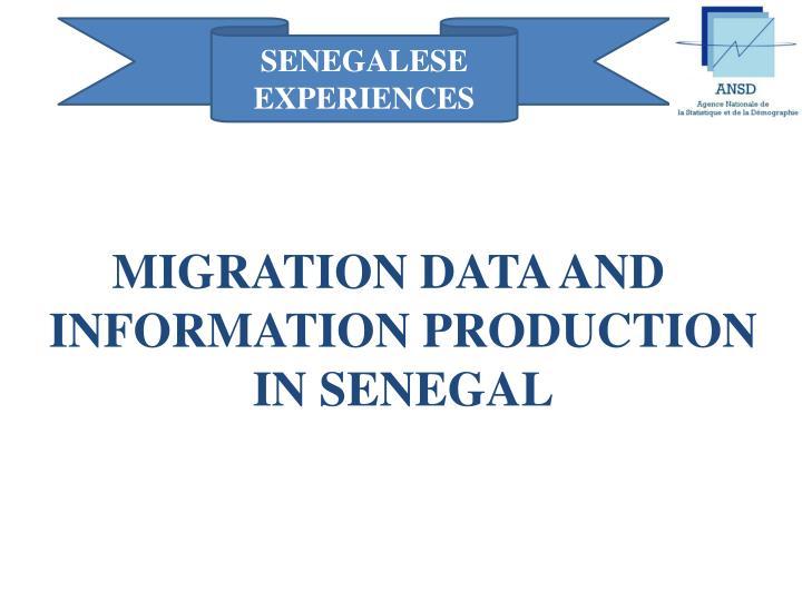 SENEGALESE EXPERIENCES