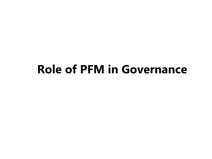 role of pfm in governance
