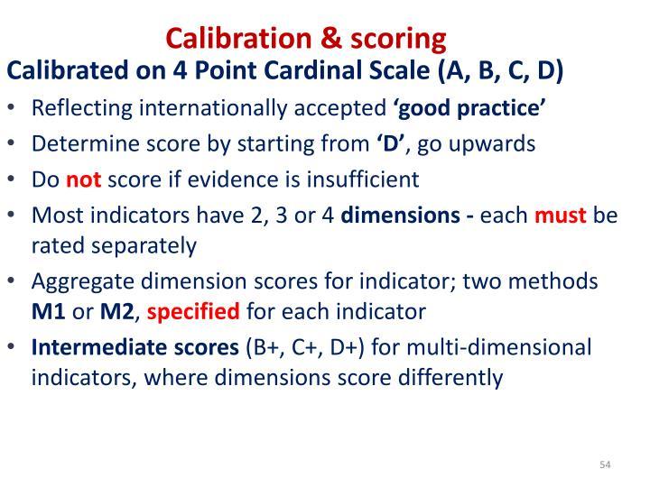 Calibration & scoring
