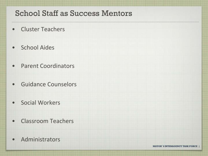 School Staff as Success Mentors