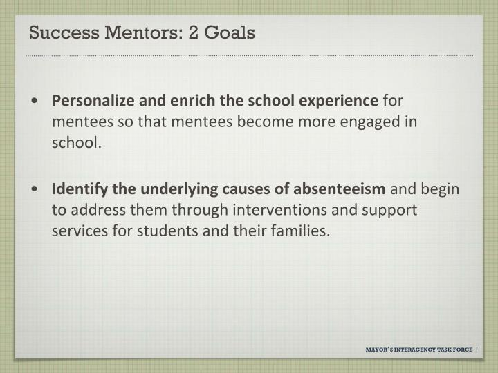 Success Mentors: 2 Goals