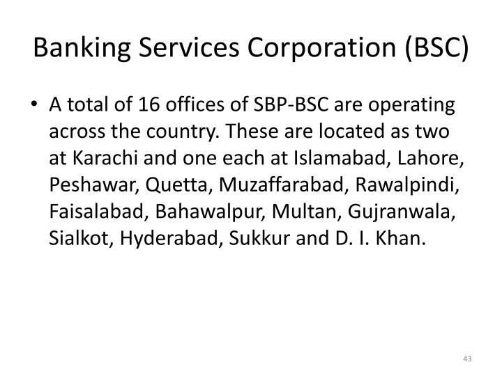 Banking Services Corporation (BSC)