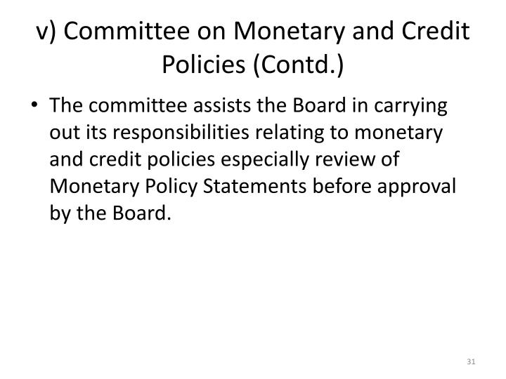v) Committee on Monetary and Credit Policies (Contd.)
