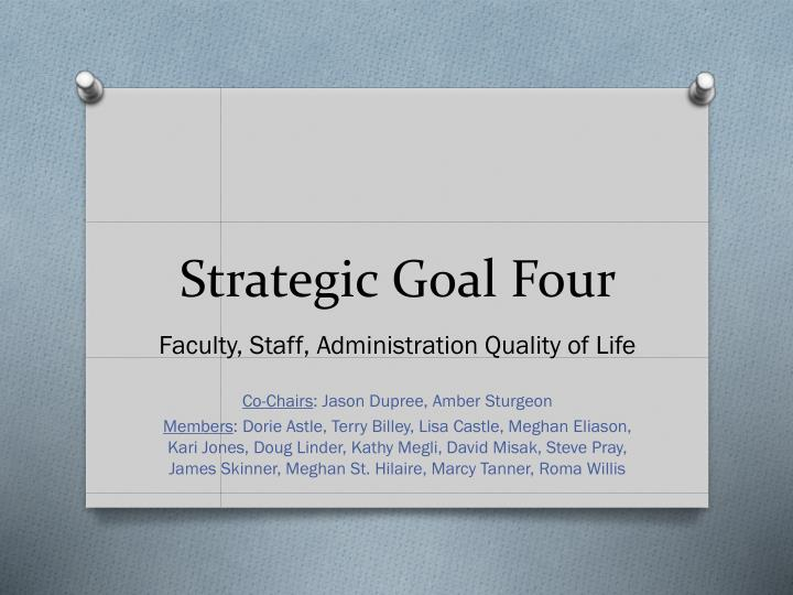 Strategic goal four