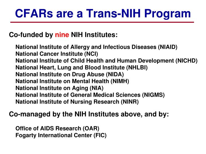 CFARs are a Trans-NIH Program