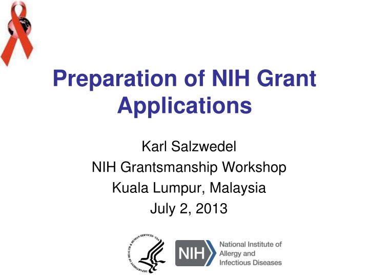 Preparation of NIH Grant Applications