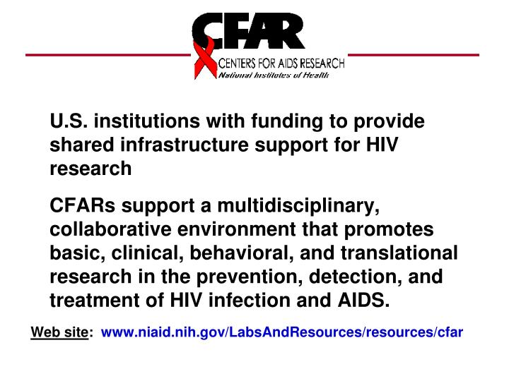 U.S. institutions with funding to provide shared infrastructure support for HIV research