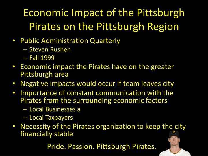 Economic Impact of the Pittsburgh Pirates on the Pittsburgh Region