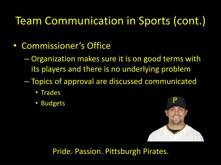 Team Communication in Sports (cont.)