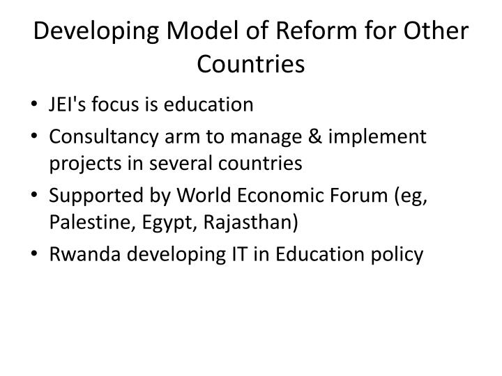 Developing Model of Reform for Other Countries
