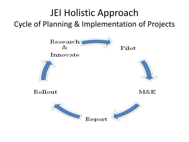 JEI Holistic Approach