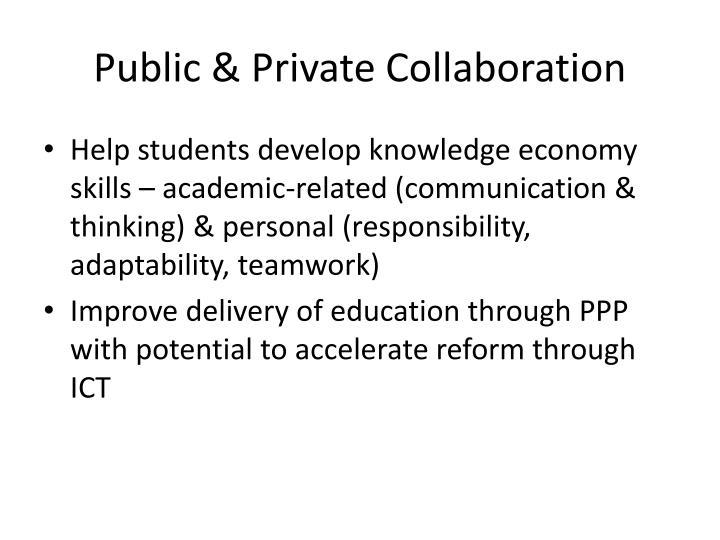 Public & Private Collaboration