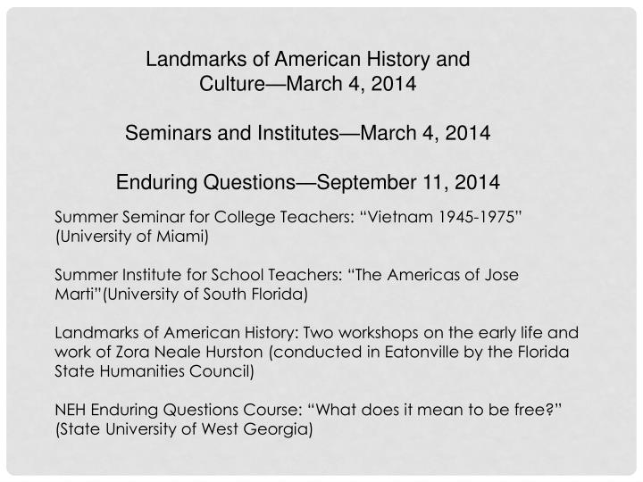 Landmarks of American History and Culture—March 4, 2014
