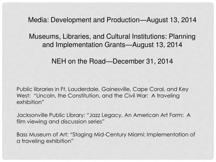 Media: Development and Production—August 13, 2014