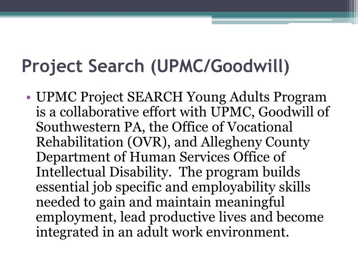 Project Search (UPMC/Goodwill)