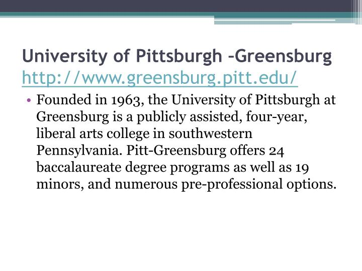 University of Pittsburgh –Greensburg