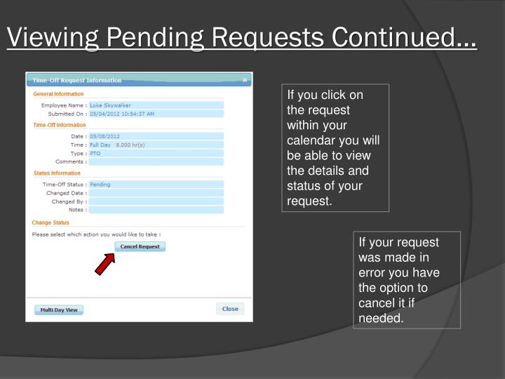 Viewing Pending Requests Continued…