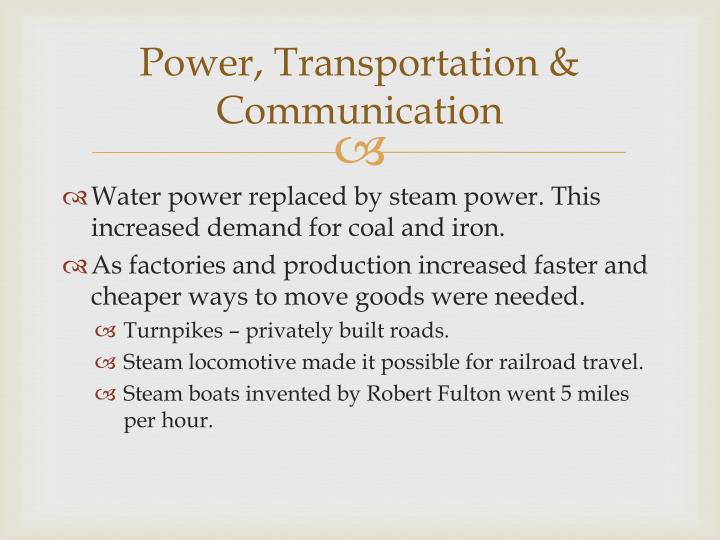 Power, Transportation & Communication