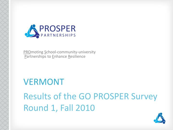 Vermont results of the go prosper survey round 1 fall 2010