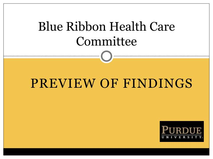 blue ribbon health care committee