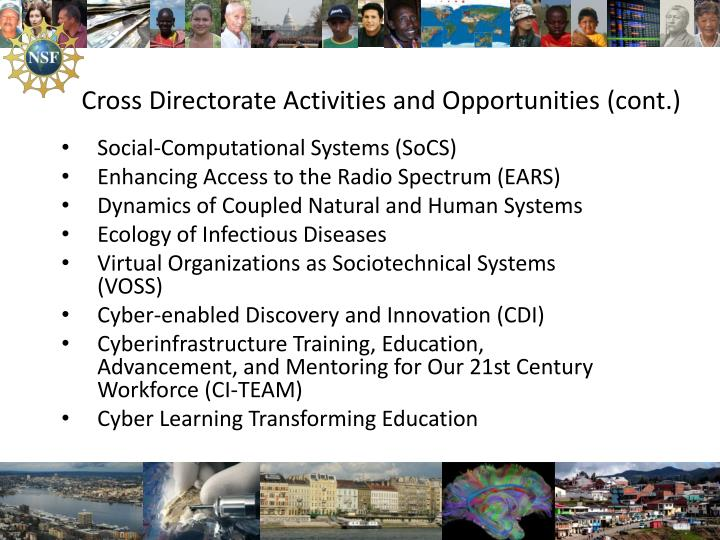 Cross Directorate Activities and Opportunities (cont.)