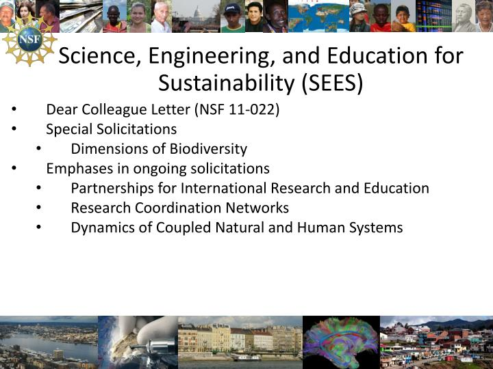 Science, Engineering, and Education for Sustainability (SEES)