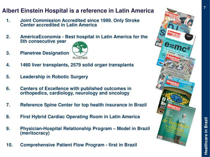 Albert Einstein Hospital is a reference in Latin America