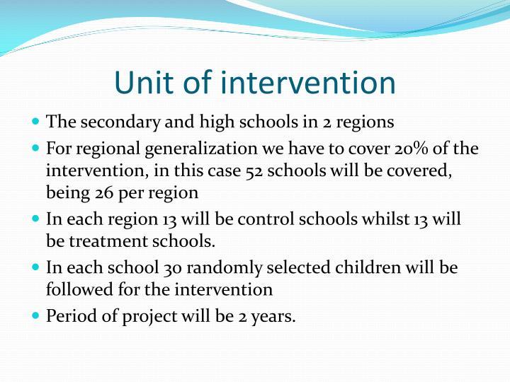 Unit of intervention