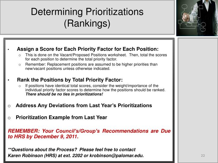 Determining Prioritizations (Rankings)