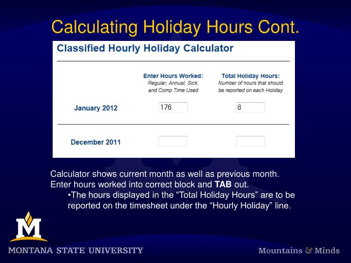 Calculating Holiday Hours Cont.