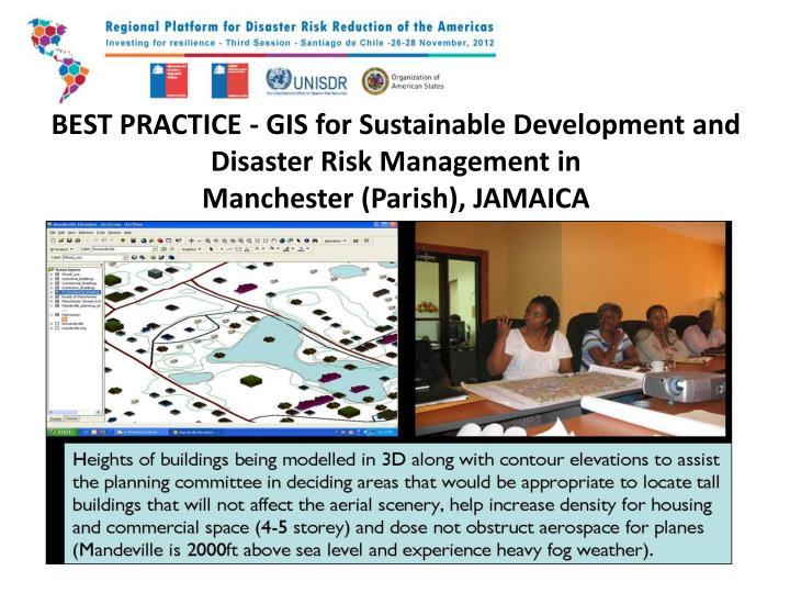 BEST PRACTICE - GIS for Sustainable Development and Disaster Risk Management in