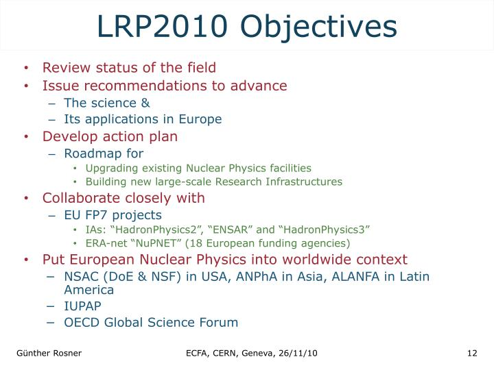 LRP2010 Objectives