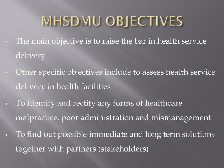 MHSDMU OBJECTIVES